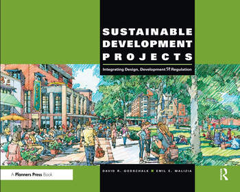 Sustainable Development Projects Integrated Design, Development, and Regulation book cover