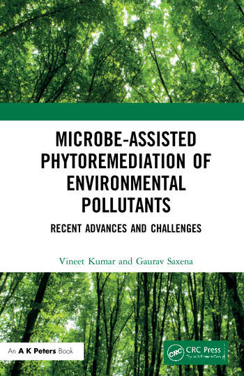 Microbe-Assisted Phytoremediation of Environmental Pollutants Recent Advances and Challenges book cover