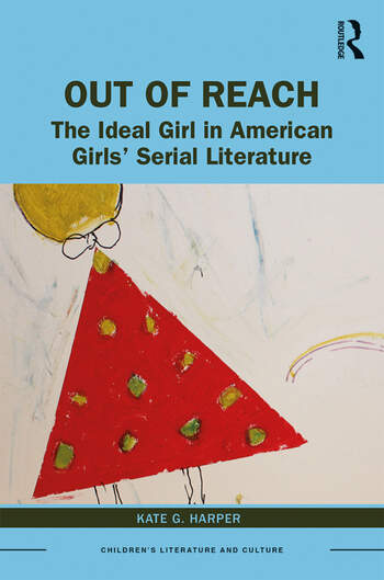 Out of Reach The Ideal Girl in American Girls' Serial Literature book cover