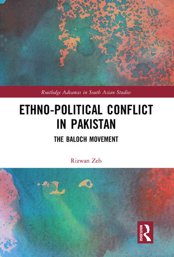 Ethno-political Conflict in Pakistan The Baloch Movement book cover