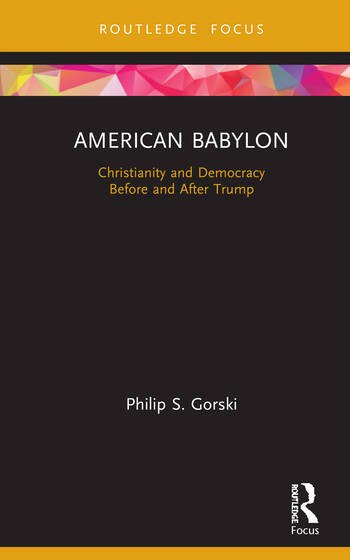 American Babylon Christianity and Democracy Before and After Trump book cover