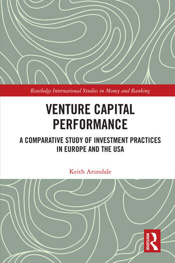 Venture Capital Performance A Comparative Study of Investment Practices in Europe and the USA book cover