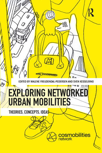 Exploring Networked Urban Mobilities Theories, Concepts, Ideas book cover