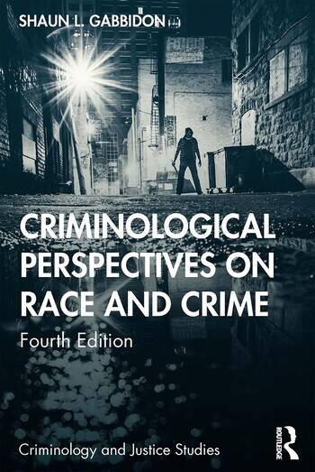 Criminological Perspectives on Race and Crime book cover