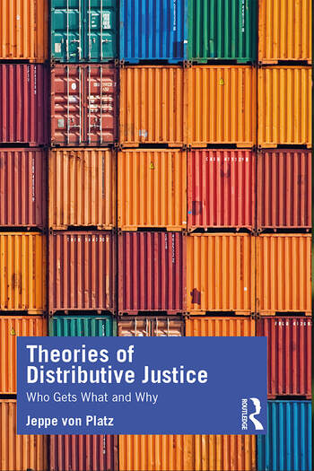 Theories of Distributive Justice Who Gets What and Why book cover