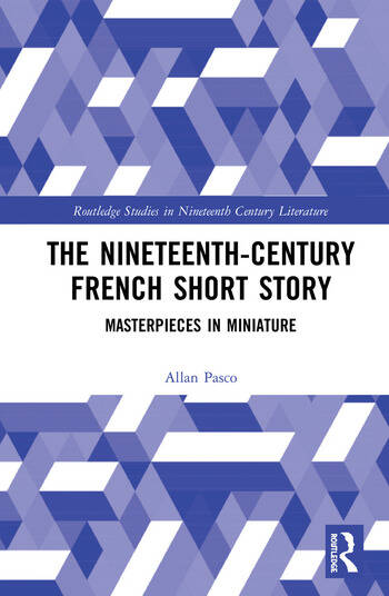 The Nineteenth-Century French Short Story Masterpieces in Miniature book cover