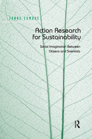 Action Research for Sustainability Social Imagination Between Citizens and Scientists book cover