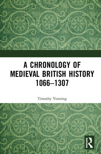A Chronology of Medieval British History 1066–1307 Part One book cover
