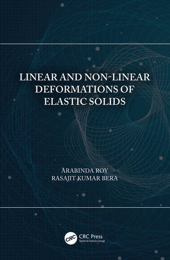 Linear and Non-Linear Deformations of Elastic Solids book cover