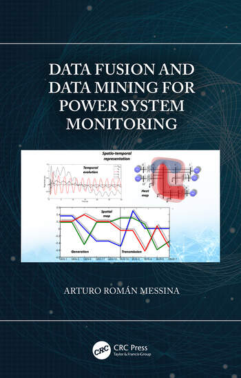 Data Fusion and Data Mining for Power System Monitoring book cover