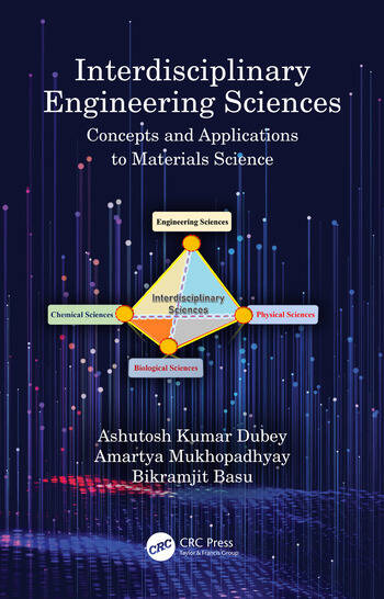 Interdisciplinary Engineering Sciences Concepts and Applications to Materials Science book cover