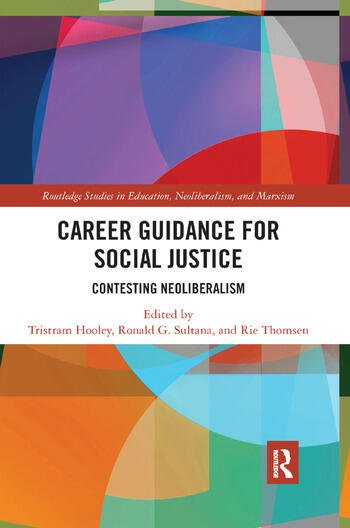 Career Guidance for Social Justice Contesting Neoliberalism book cover