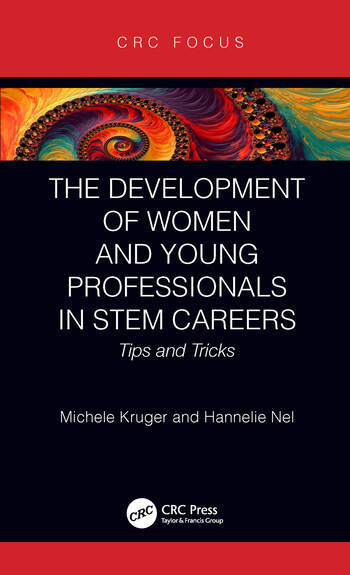 The Development of Women and Young Professionals in STEM Careers Tips and Tricks book cover