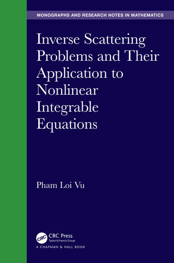 Inverse Scattering Problems and Their Application to Nonlinear Integrable Equations book cover