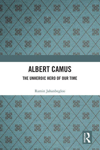 Albert Camus The Unheroic Hero of Our Time book cover