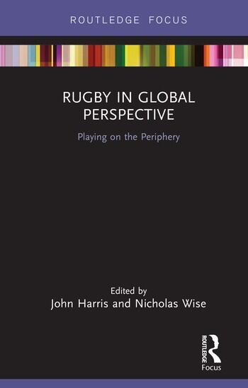 Rugby in Global Perspective Playing on the Periphery book cover