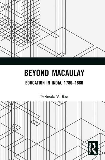 Beyond Macaulay Education in India, 1780–1860 book cover