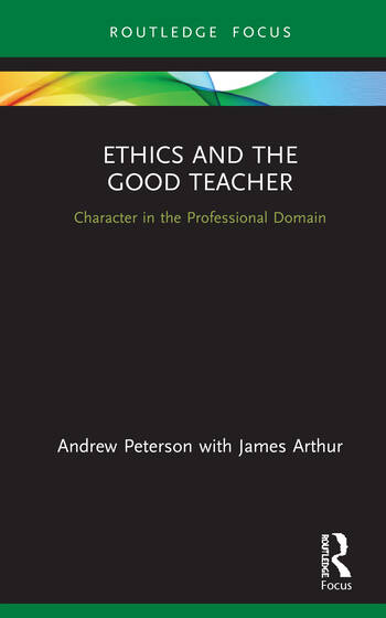 Ethics and the Good Teacher Character in the Professional Domain book cover