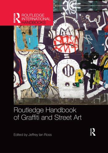 Routledge Handbook of Graffiti and Street Art book cover