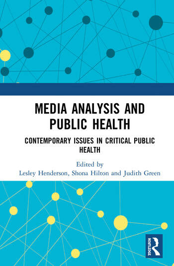 Media Analysis and Public Health Contemporary Issues in Critical Public Health book cover