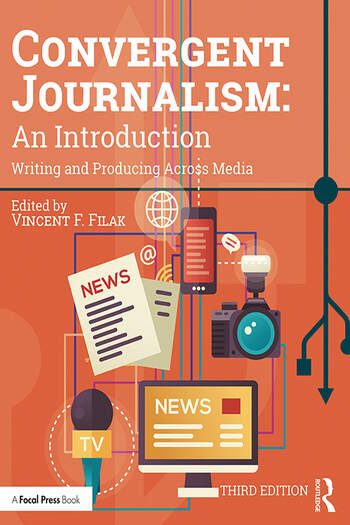 Convergent Journalism: An Introduction Writing and Producing Across Media book cover