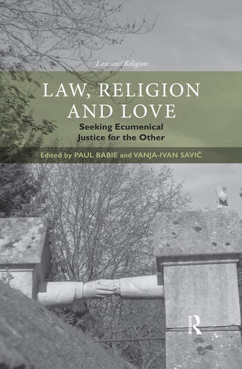 Law, Religion and Love Seeking Ecumenical Justice for the Other book cover