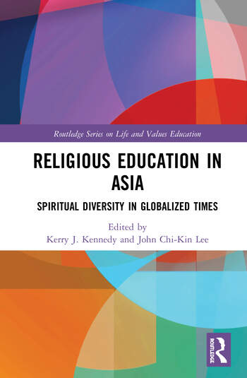 Religious Education in Asia Spiritual Diversity in Globalized Times book cover