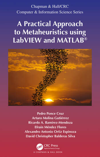 A Practical Approach to Metaheuristics using LabVIEW and MATLAB® book cover