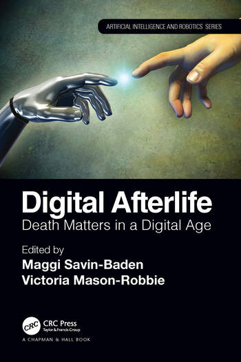 Digital Afterlife Death Matters in a Digital Age book cover