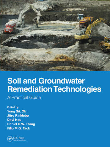 Soil and Groundwater Remediation Technologies A Practical Guide book cover