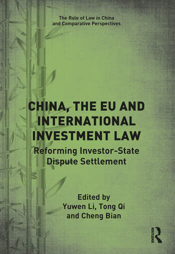 China, the EU and International Investment Law Reforming Investor-State Dispute Settlement book cover