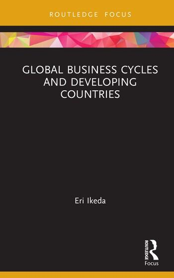 Global Business Cycles and Developing Countries book cover