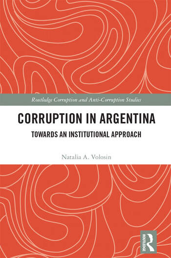 Corruption in Argentina Towards an Institutional Approach book cover