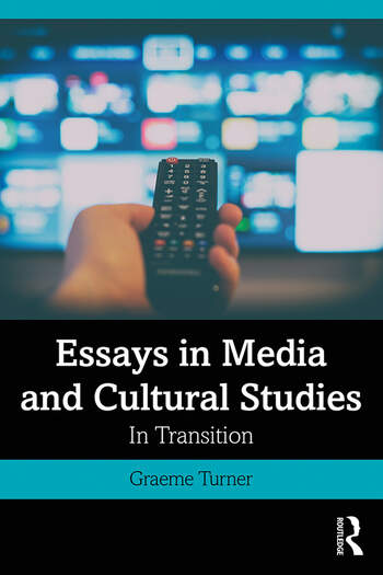 Essays in Media and Cultural Studies In Transition book cover