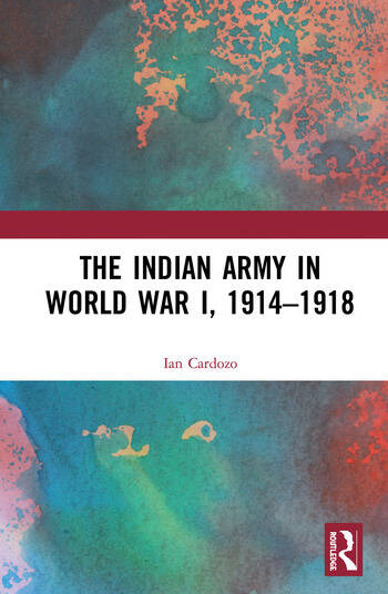 The Indian Army in World War I, 1914-1918 book cover