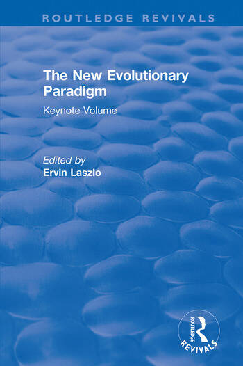 The New Evolutionary Paradigm Keynote Volume book cover