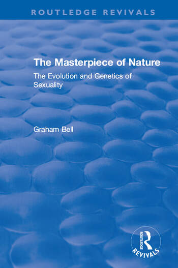 The Masterpiece of Nature The Evolution and Genetics of Sexuality book cover