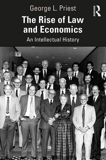 The Rise of Law and Economics An Intellectual History book cover