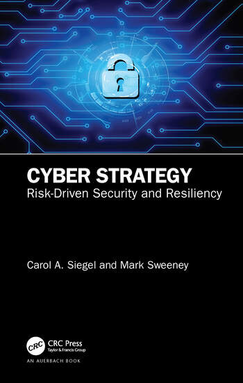 Cyber Strategy Risk-Driven Security and Resiliency book cover