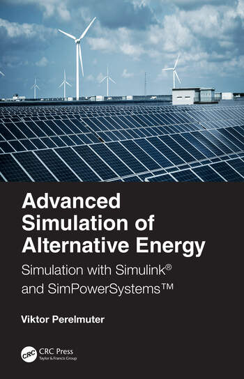 Advanced Simulation of Alternative Energy Simulation with Simulink® and SimPowerSystems™ book cover