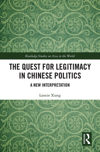 The Quest for Legitimacy in Chinese Politics A New Interpretation book cover