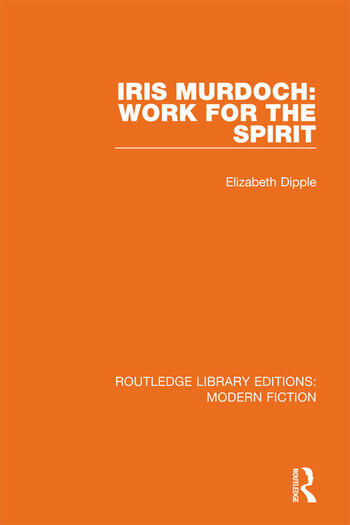 Iris Murdoch Work for the Spirit book cover