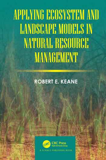 Applying Ecosystem and Landscape Models in Natural Resource Management book cover