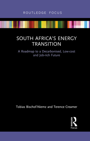 South Africa's Energy Transition A Roadmap to a Decarbonised, Low-cost and Job-rich Future book cover