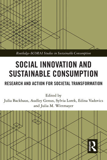Social Innovation and Sustainable Consumption Research and Action for Societal Transformation book cover