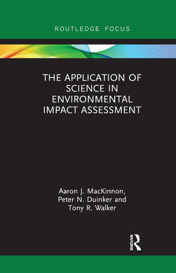 The Application of Science in Environmental Impact Assessment book cover