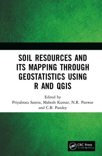 Soil Resources and Its Mapping Through Geostatistics Using R and QGIS book cover