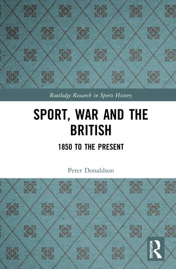 Sport, War and the British 1850 to the Present book cover