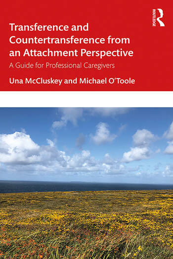 Transference and Countertransference from an Attachment Perspective A Guide for Professional Caregivers book cover