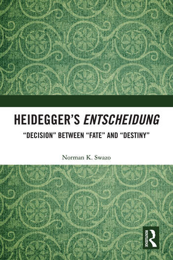 "Heidegger's Entscheidung ""Decision"" Between ""Fate"" and ""Destiny"" book cover"